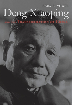Deng Xiaoping and the Transformation of China - Vogel, Ezra F