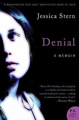 Denial: A Memoir of Terror - Stern, Jessica