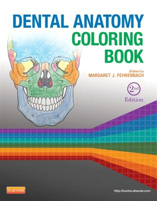Dental Anatomy Coloring Book - Fehrenbach, Margaret J (Editor)