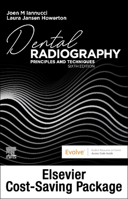 Dental Radiography - Text and Workbook/Lab Manual Pkg: Principles and Techniques - Iannucci, Joen, Dds, MS, and Howerton, Laura Jansen, MS