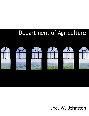 Department of Agriculture - Johnston, Jno W