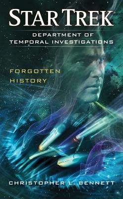 Department of Temporal Investigations: Forgotten History - Bennett, Christopher L.