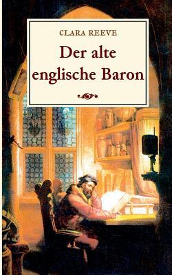 Der Alte Englische Baron - Reeve, Clara