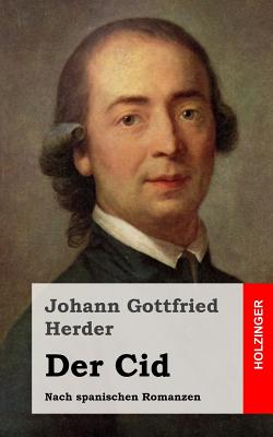 Der Cid - Herder, Johann Gottfried
