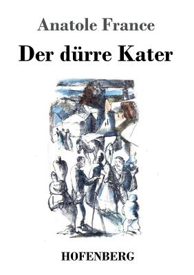 Der Durre Kater - France, Anatole