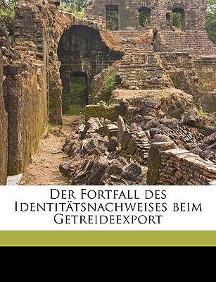 Der Fortfall Des Identitatsnachweises Beim Getreideexport - Mirbach-Sorquitten, Julius Graf Von