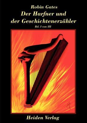 Der Hafner Und Der Geschichtenerz Hler Bd. I Von III - Gates, Robin