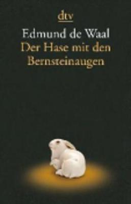 Der Hase mit den Bernsteinaugen - De Waal, Edmund