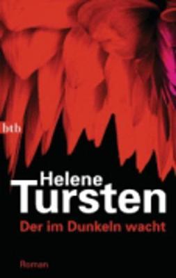 Der Im Dunkeln Wacht - Tursten, Helene