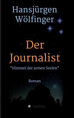 Der Journalist - Wolfinger, Hansjurgen