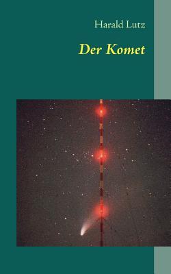 Der Komet - Lutz, Harald