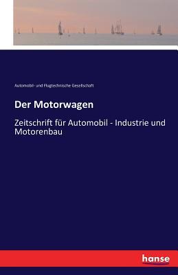Der Motorwagen - Automobil- Und Flugtech Gesellschaft