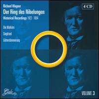 Der Ring des Nibelungen: Historical Recordings 3 - Elfriede Marherr (vocals); Emanuel List (vocals); Frida Leider (vocals); Friedrich Schorr (vocals); Fritz Soot (vocals);...