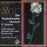 Der Rosenkavalier (Abridged) - Aenne Michalsky (vocals); Bella Paalen (vocals); Elisabeth Schumann (vocals); Hermann Gallos (vocals); Karl Ettl (vocals);...