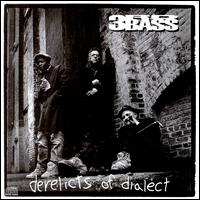 Derelicts of Dialect - 3rd Bass