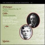 d'Erlanger: Violin Concerto, Op. 17; Poème; Cliffe: Violin Concerto