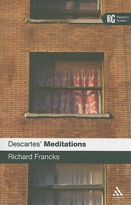 Descartes' 'Meditations' - Francks, Richard