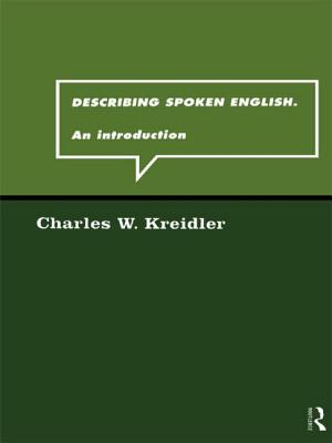Describing Spoken English: An Introduction - Kreidler, Charles W