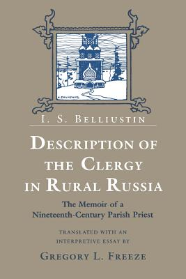 Description of the Clergy in Rural Russia - Belliustin, I S