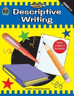 Descriptive Writing, Grades 3-5 (Meeting Writing Standards Series) - Williams, Kimberly A