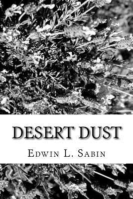 Desert Dust - Sabin, Edwin L