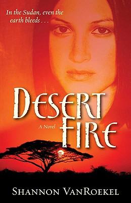 Desert Fire - Van Roekel, Shannon