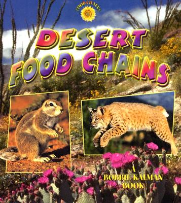 Desert Food Chains - Kalman, Bobbie, and MacAulay, Kelley