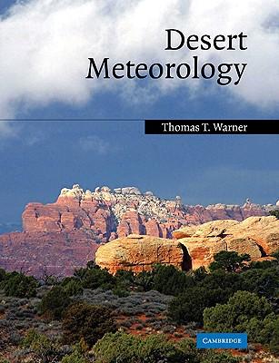 Desert Meteorology - Warner, Thomas T