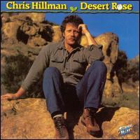 Desert Rose - Chris Hillman