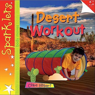 Desert Workout - Hibbert, Clare