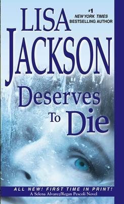 Deserves To Die - Jackson, Lisa