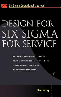 Design for Six SIGMA for Service - Yang, Kai, Dr.