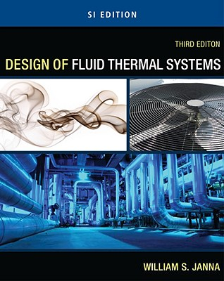 Design of fluid thermal systems book by william s janna 5 design of fluid thermal systems janna william s fandeluxe Choice Image