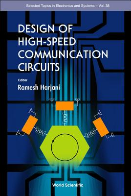 Design of High-Speed Communication Circuits - Harjani, Ramesh (Editor)