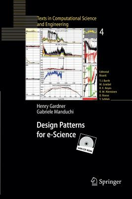 Design Patterns for E-Science - Gardner, Henry