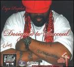 Designed To Succeed