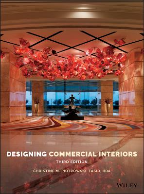 Designing Commercial Interiors - Piotrowski, Christine M