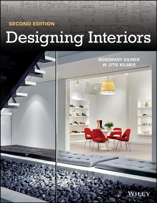 Designing Interiors - Kilmer, Rosemary, and Kilmer, W. Otie