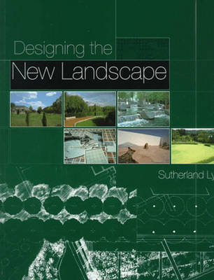 Designing the New Landscape - Lyall, Sutherland, and Jellicoe, Geoffrey (Foreword by)
