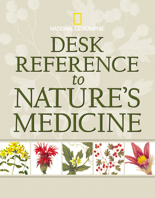 Desk Reference to Nature's Medicine - Foster, Steven, and Johnson, Rebecca L