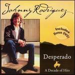 Desperado: A Decade of Hits