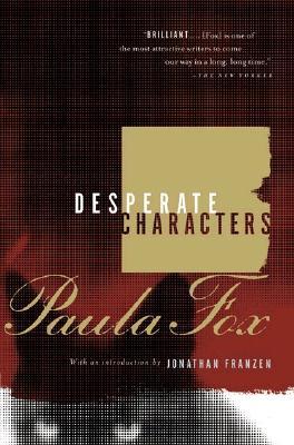 Desperate Characters - Fox, Paula