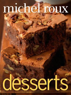 Desserts - Roux, Michel