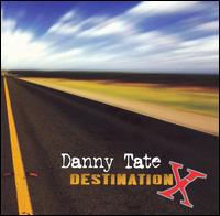 Destination - Danny Tate
