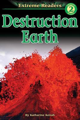 Destruction Earth - Kenah, Katharine