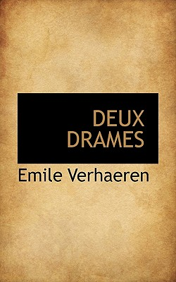 Deux Drames - Verhaeren, Emile
