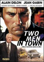 Deux Hommes Dans La Ville - José Giovanni