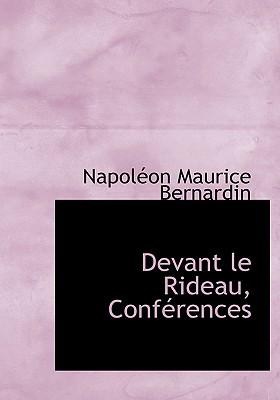 Devant Le Rideau, Conf Rences - Bernardin, Napolon Maurice