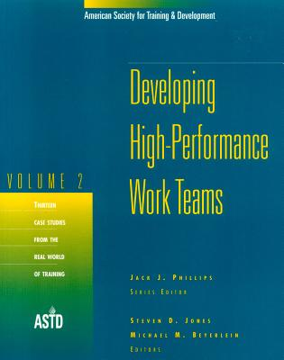 Developing High-Performance Work Teams, Volume 2 - Jones, Steven D (Editor)