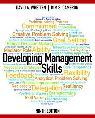 Developing Management Skills - Whetten, David, and Cameron, Kim